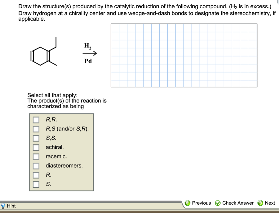 Draw The Structure(s) Produced By The Catalytic Re ... H2 Structural Formula