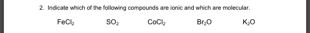 Indicate which of the following compounds are ioni