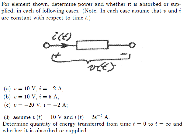For element shown, determine power and whether it