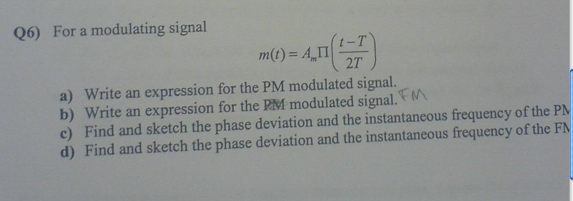For a modulating signal m (t) Write an expressio