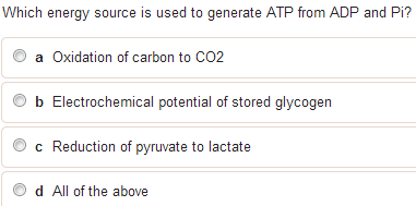 Which energy source is used to generate ATP from A