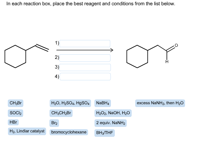 each reaction box, place the best reagent and cond