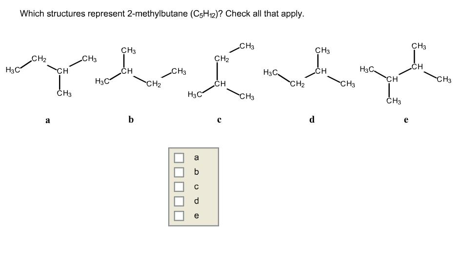 Which Structures Represent 2-methylbutane (C5H12)?... | Chegg.com