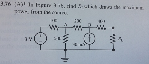 In Figure 3.76, find RL which draws the maximum po