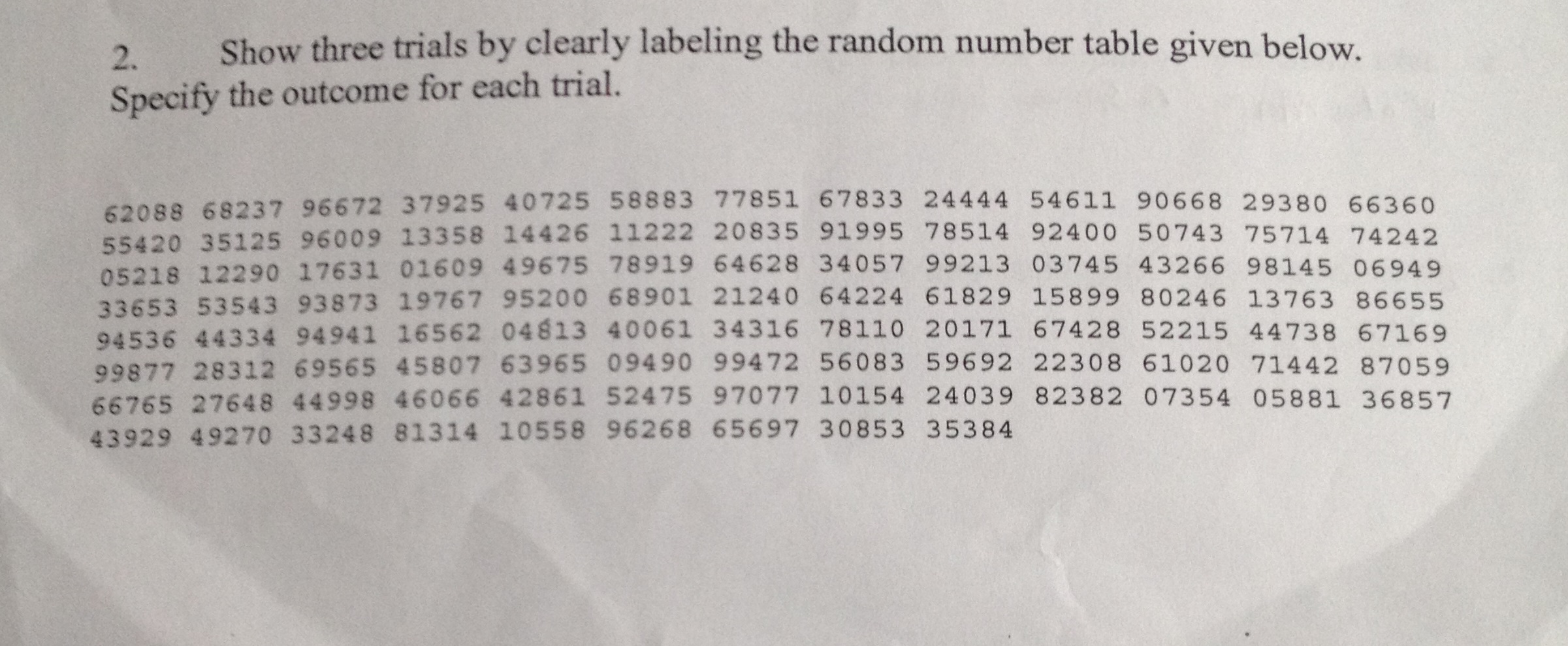 2 show three trials by clearly labeling the rando for Random number table 1 99