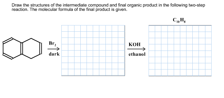 Draw the structures of the intermediate compound a