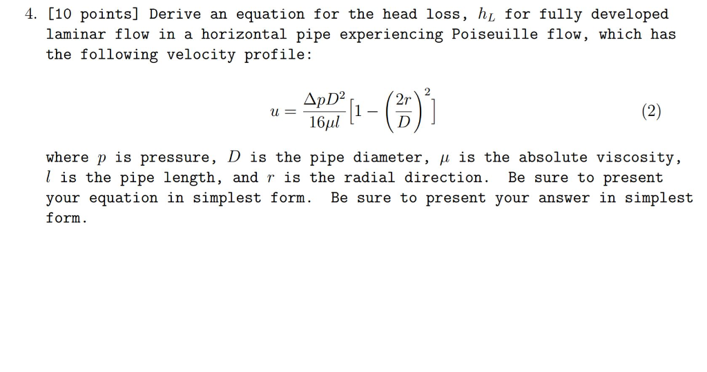 Solved Derive An Equation For The Head Loss, H L For Full Chegg com