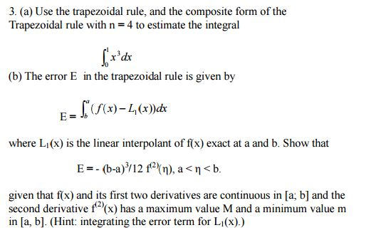 Solved Use The Trapezoidal Rule And The Composite Form O