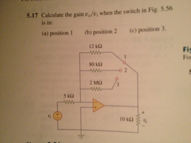 Calculate the gain v o/v i, when the switch in Fig