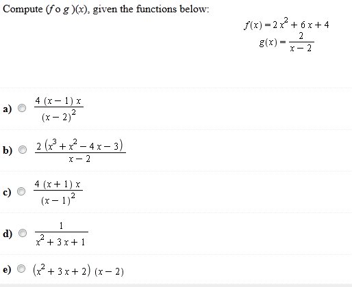 Compute (f o g)(x), given the functions below f(x