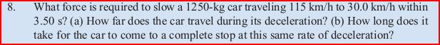 What force is required to slow a 1250-kg car trave