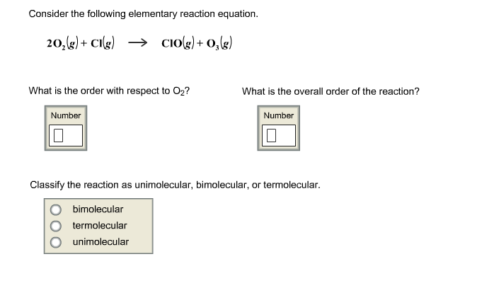Consider the following elementary reaction equatio