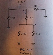 For the network of Fig.7.67: a. Find the voltages
