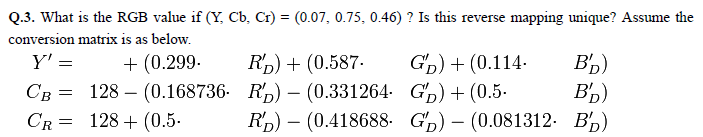 What is the RGB value if (Y, Cb, Cr) = (0.07, 0.75