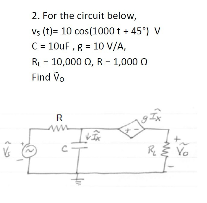 For the circuit below, vs (t)= 10 cos(1000 t + 45