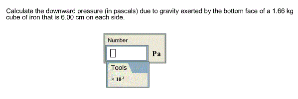Calculate the downward pressure (in pascals) due t