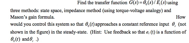 Find the transfer function G(s) = theta 0(s) / E