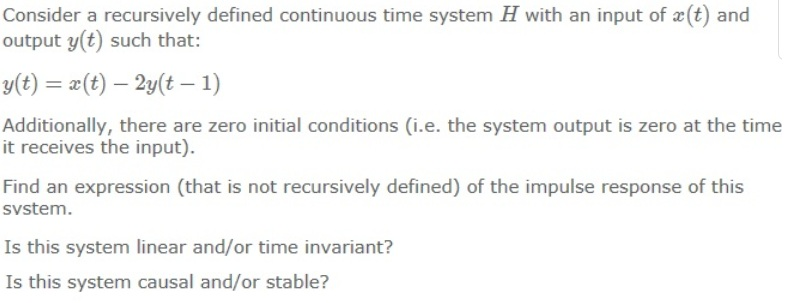 Consider a recursively defined continuous time sys