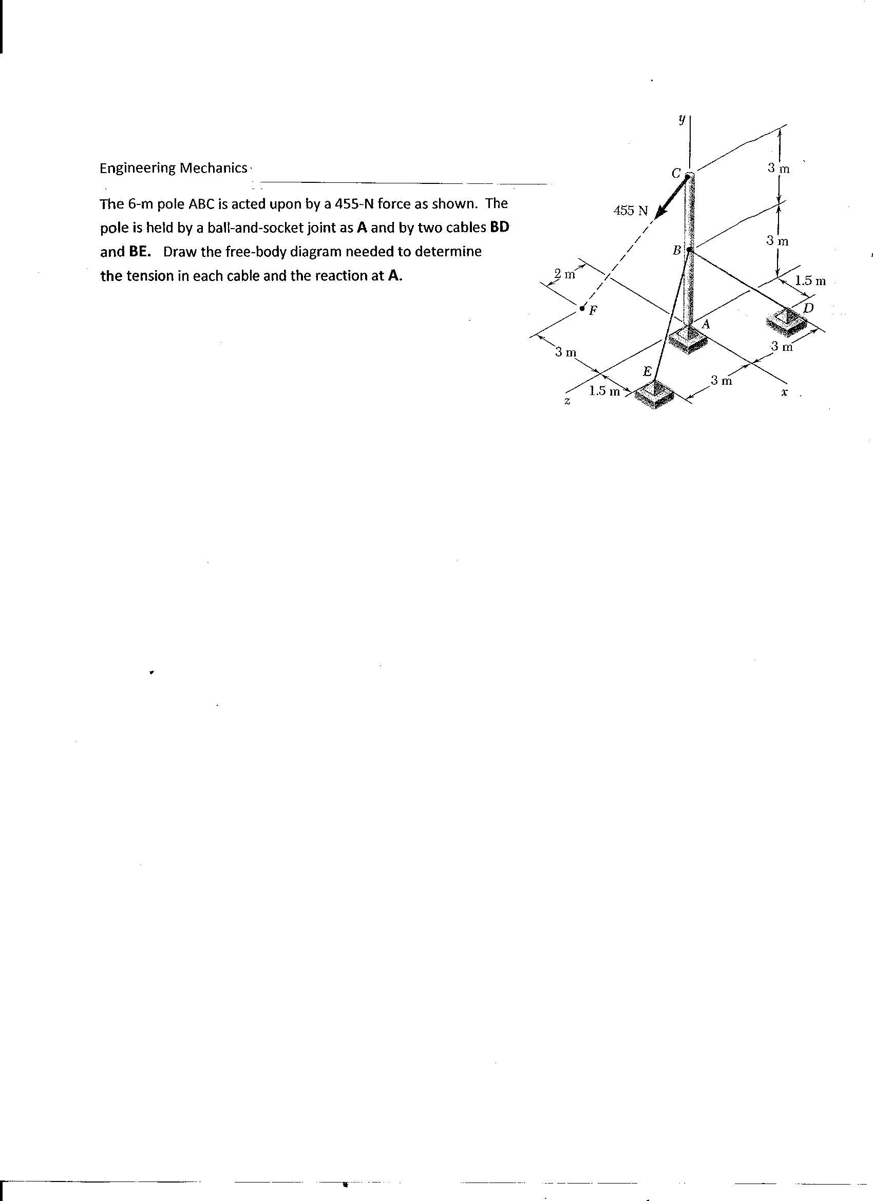 Engineering mechanics the 6 m pole abc is acted up chegg engineering mechanics the 6 m pole abc is acted u pooptronica