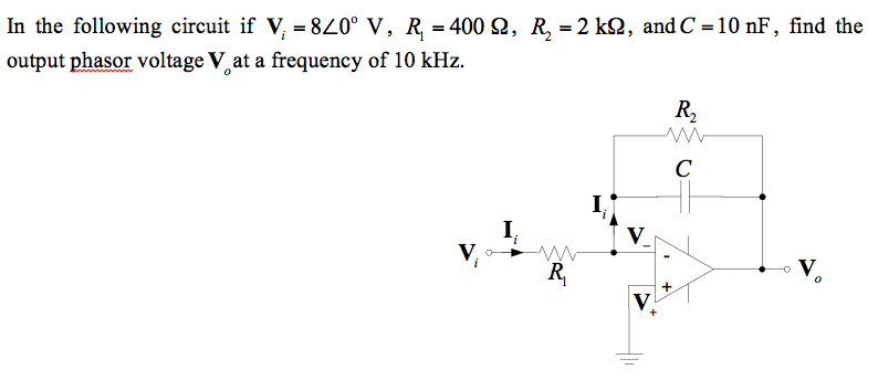 In the following circuit if Vi = 8 0 degree V, R1