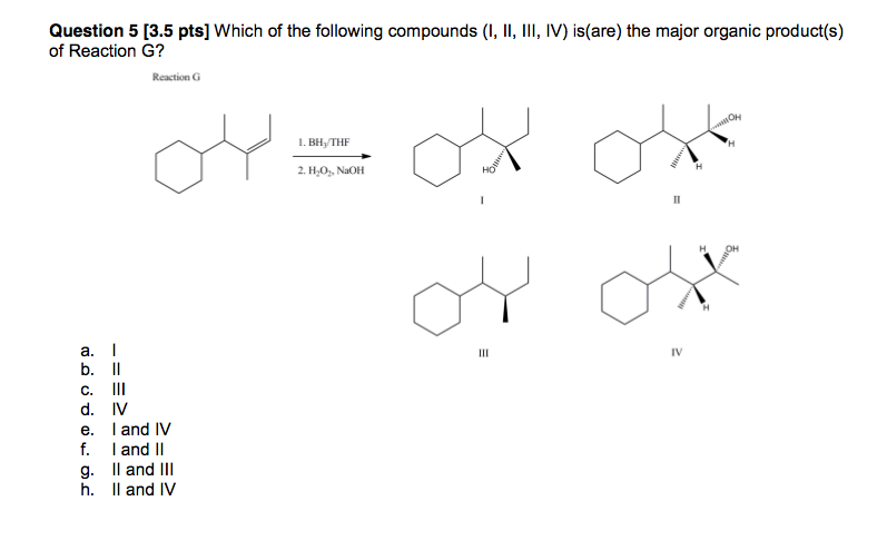 Which of the following compounds (I, II, III, IV)