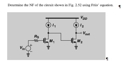 Determine the NF of the circuit shown in Fig. 2.52