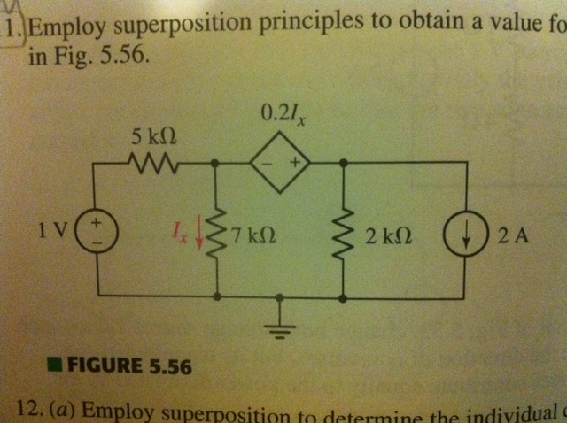 Employ superposition principles to obtain a value