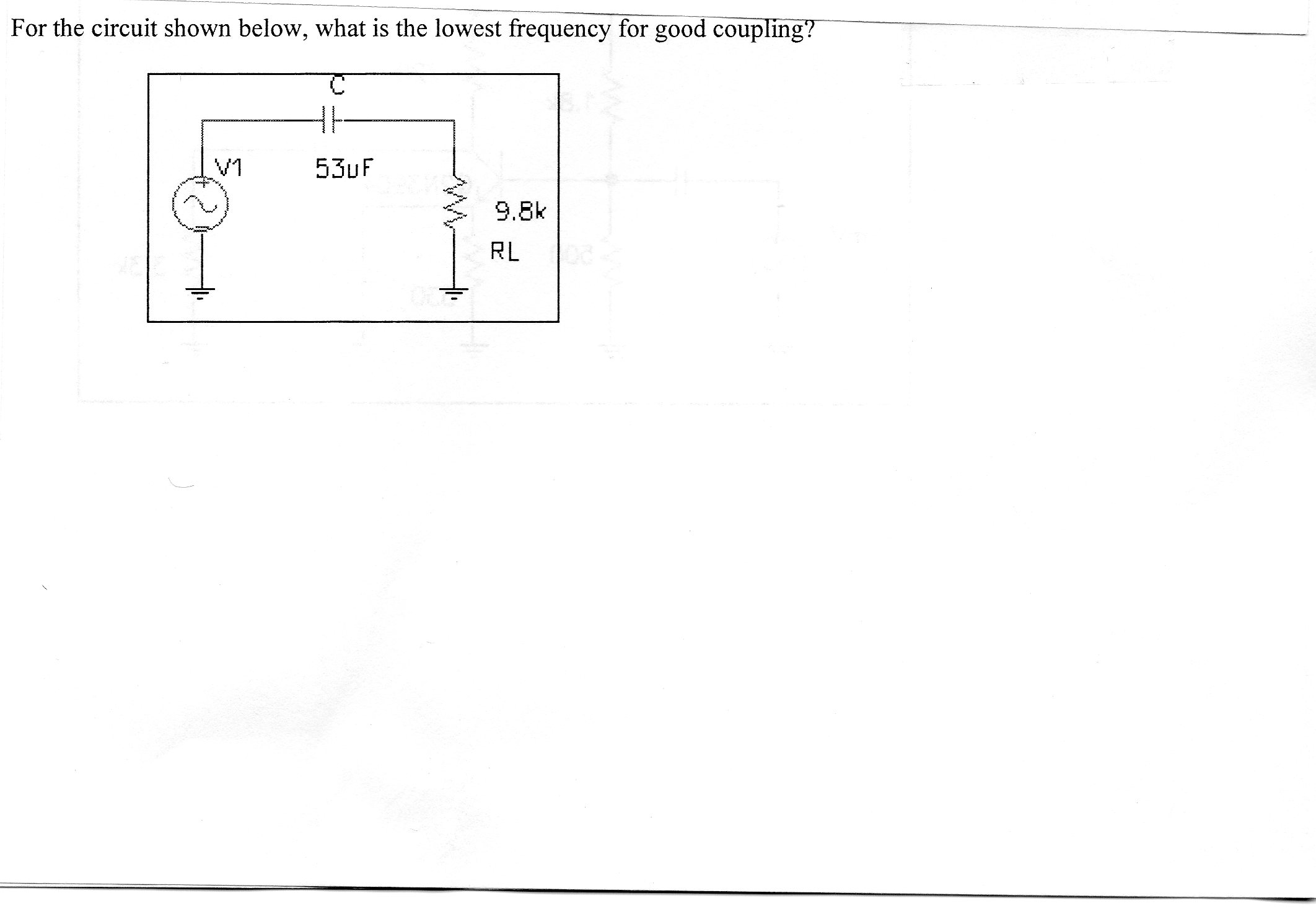 For the circuit shown below, what is the lowest fr