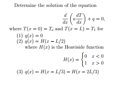 Determine the solution of the equation d/dx (k dT/