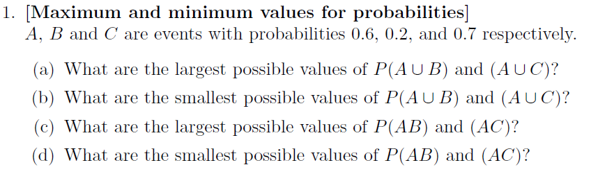 [Maximum and minimum values for probabilities] A,