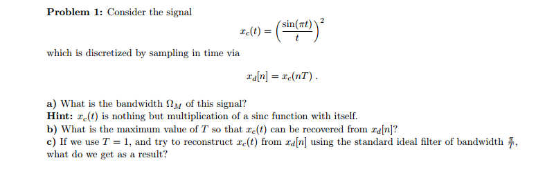 Consider the signal which is discretized by sampl