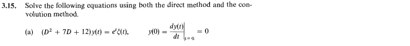 Solve the following equations using both the direc