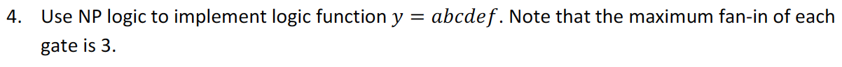 Use NP logic to implement logic function y = abcde