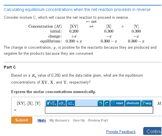 Learning Goal: To determine equilibrium concentra