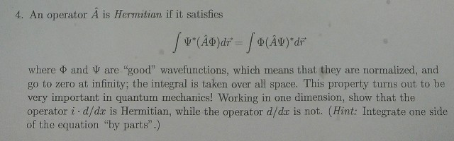 An operator is Hermitian if it satisfies where P