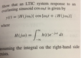 Show that an LTIC system response to an everlastin