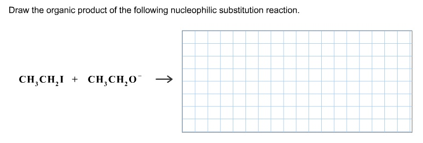 Draw the organic product of the following nucleoph