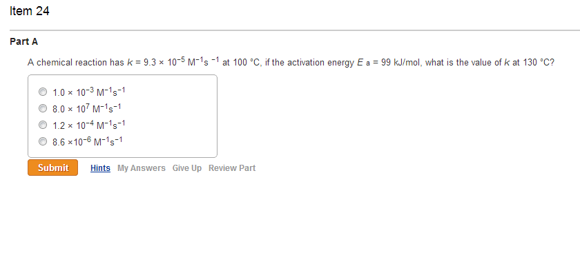 A chemical reaction has k= 9.3 times 10-5 M-1 s -1