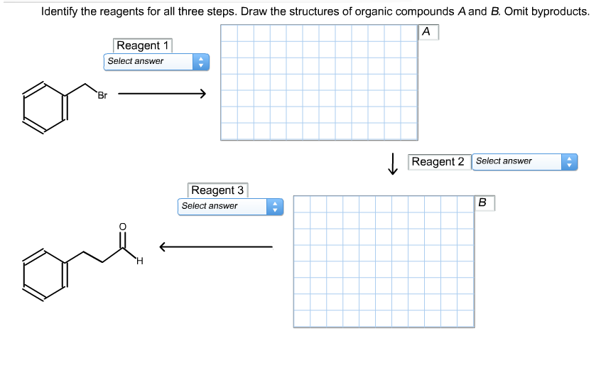 Identify the reagents for all three steps. Draw th