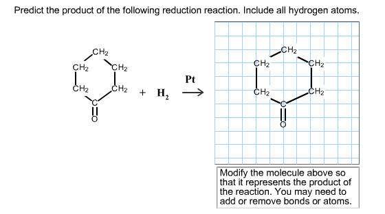 Predict the product of the following reduction rea