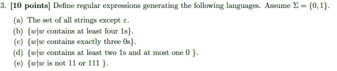 Define regular expressions generating the followin