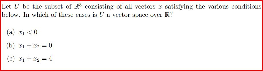 Let U be the subset of R3 consisting of all vector