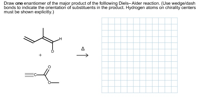 Draw one enantiomer of the major product of the fo