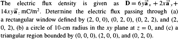 The electric flux density is given as D = 6yaright