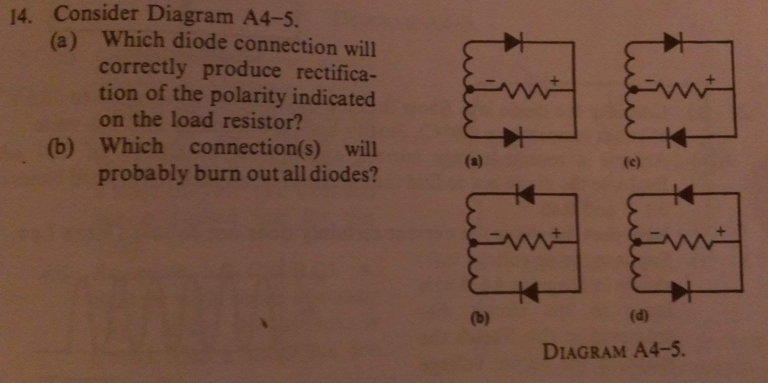 Consider Diagram A4-5. Which diode connection wil
