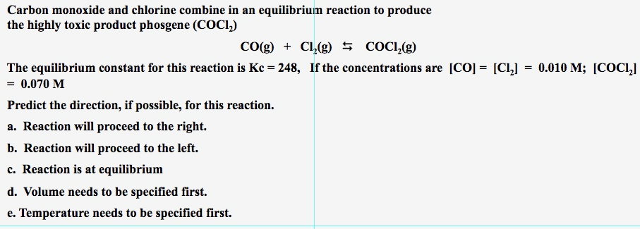 Carbon monoxide and chlorine combine in an equilib