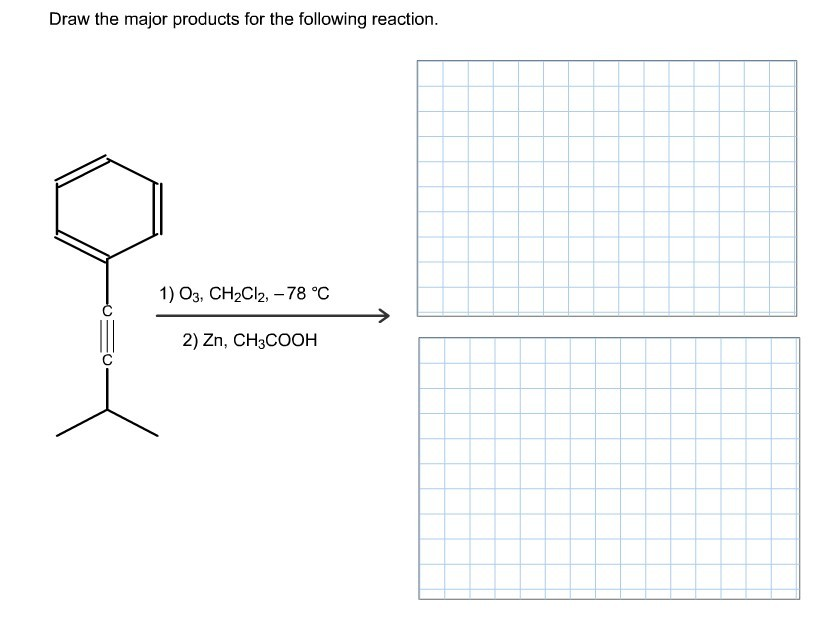 Draw the major products for the following reaction