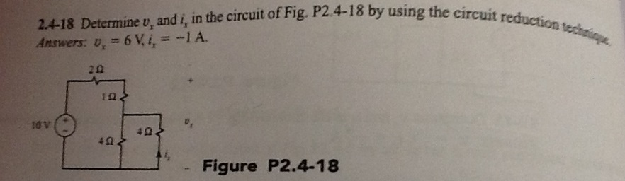Determine v x and i, in the circuit of Fig. P2.4-