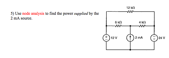 Use node analysis to find the power supplied by th