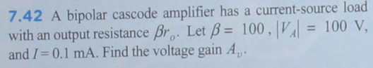 A bipolar cascode amplifier has a current-source l